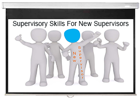 Supervisory Skills for New Supervisors