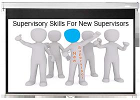 Supervisory Skills for New Supervisors