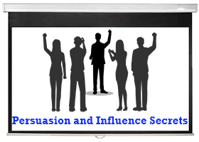 Persuasion and Influence Secrets